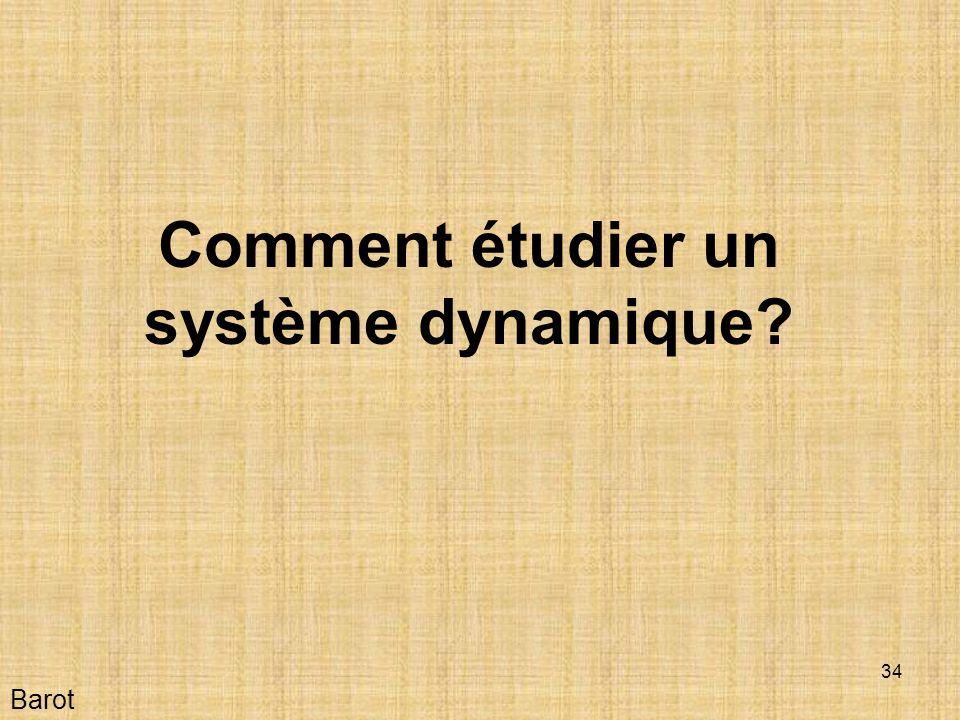 Comment étudier un système dynamique