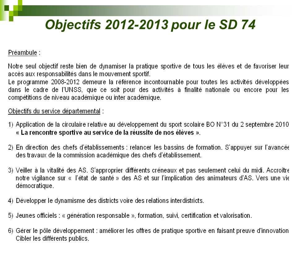 Objectifs 2012-2013 pour le SD 74