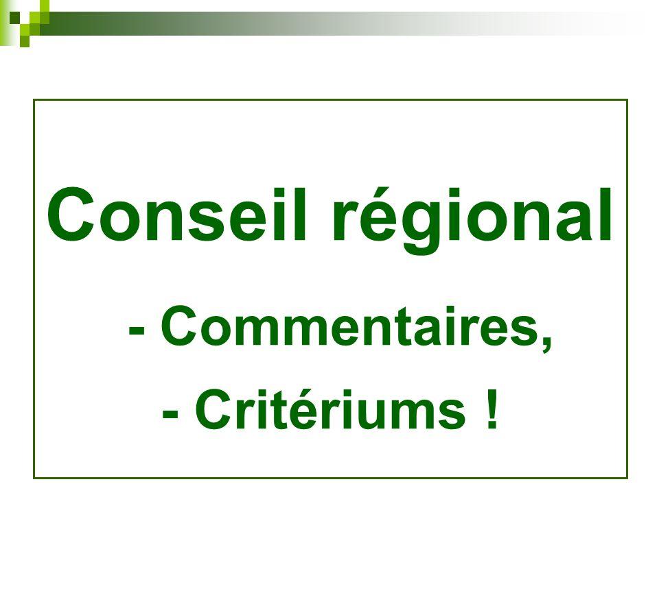 Conseil régional - Commentaires,