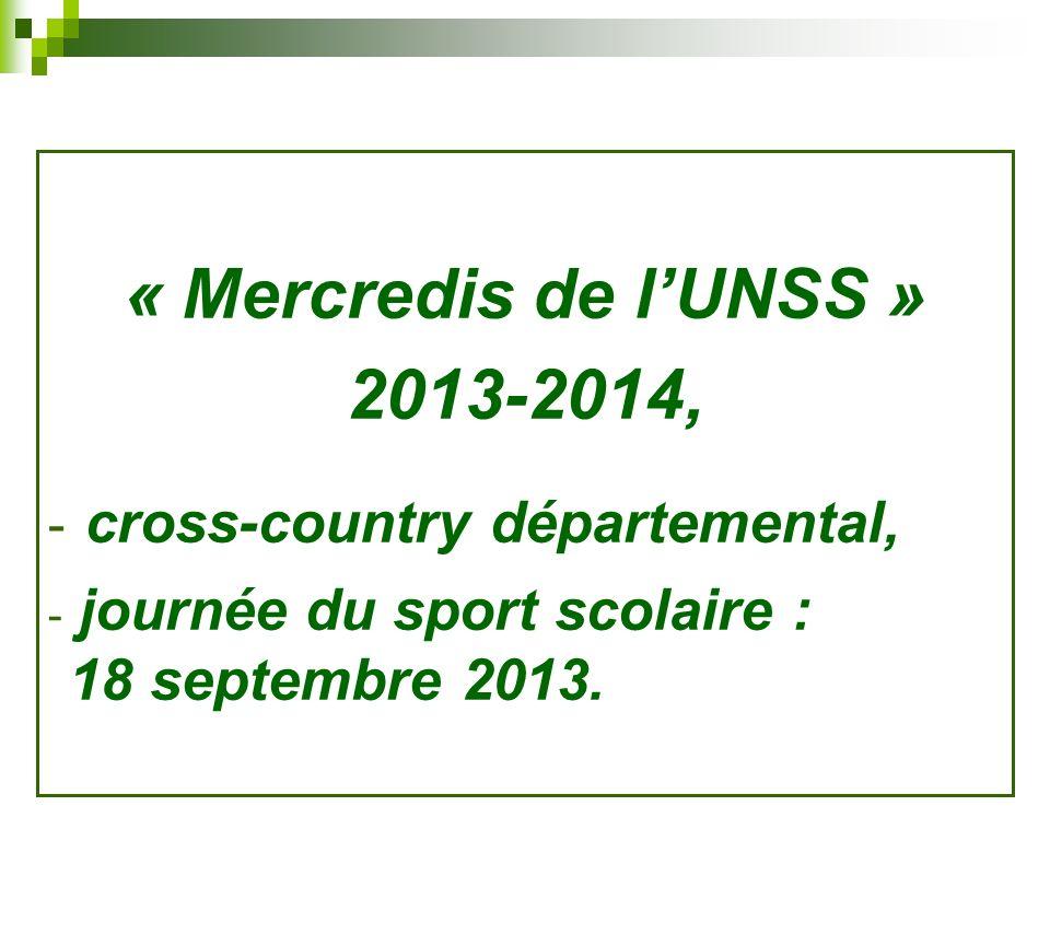 « Mercredis de l'UNSS » 2013-2014,