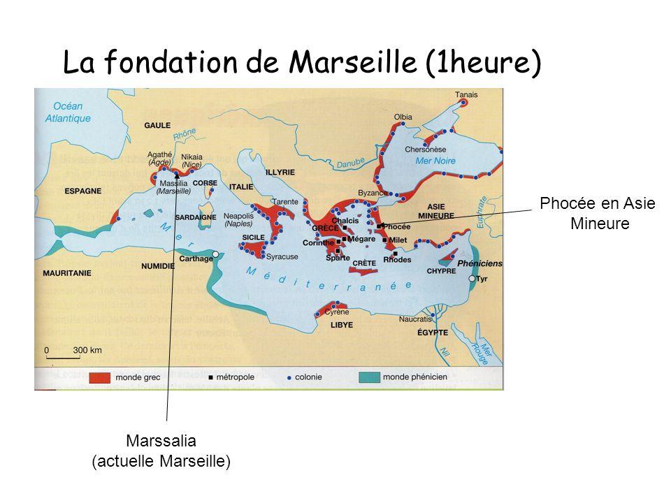 La fondation de Marseille (1heure)