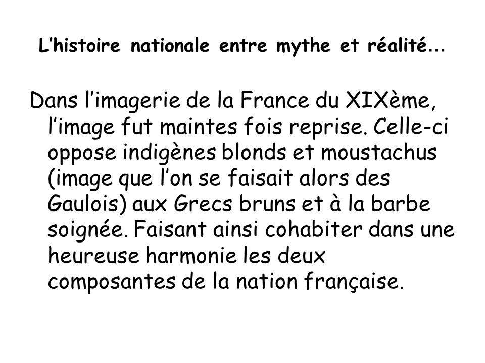 L'histoire nationale entre mythe et réalité…
