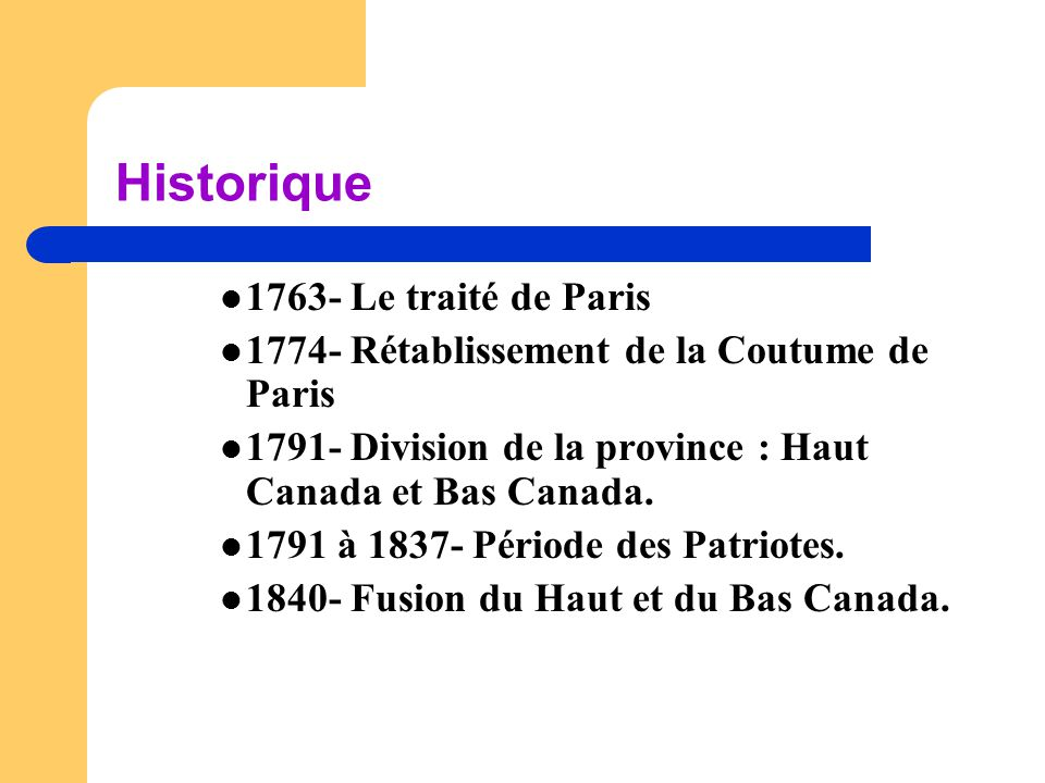 Historique 1763- Le traité de Paris