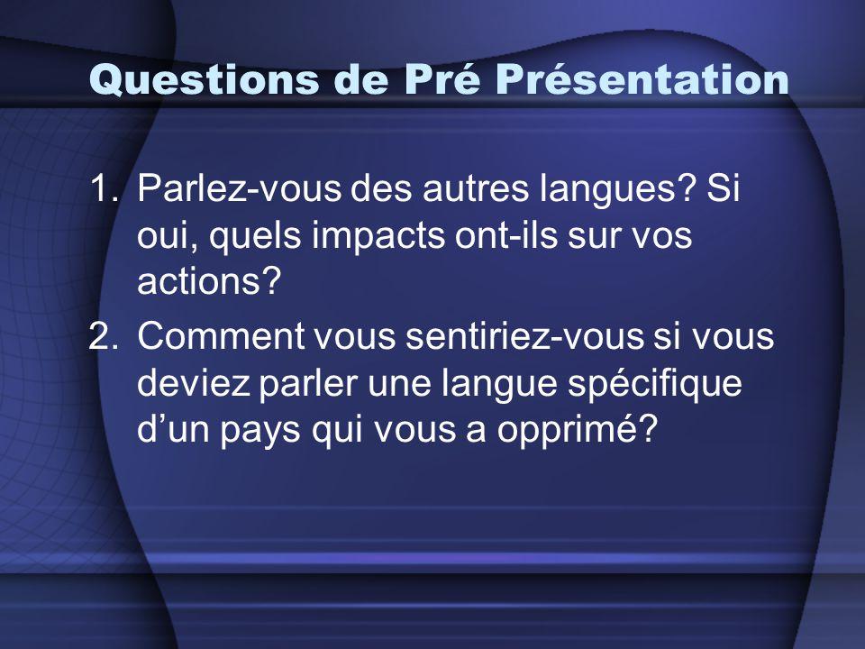 Questions de Pré Présentation