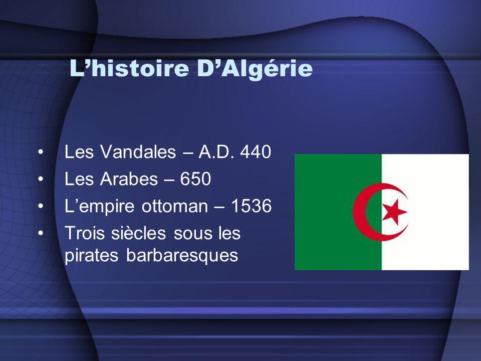 L'histoire D'Algérie Les Vandales – A.D. 440 Les Arabes – 650
