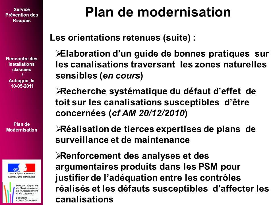 Plan de modernisation Les orientations retenues (suite) :