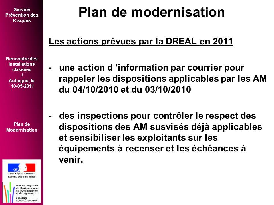 Plan de modernisation Les actions prévues par la DREAL en 2011