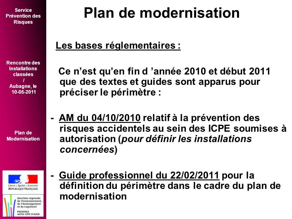 Plan de modernisation Les bases réglementaires :