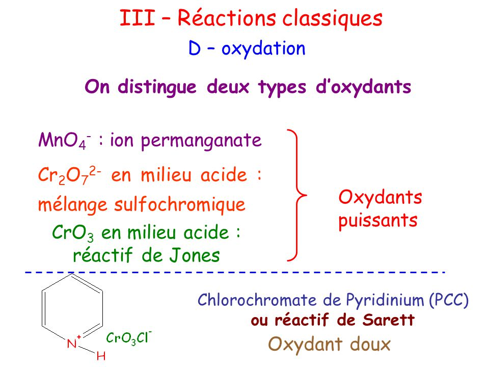 On distingue deux types d'oxydants