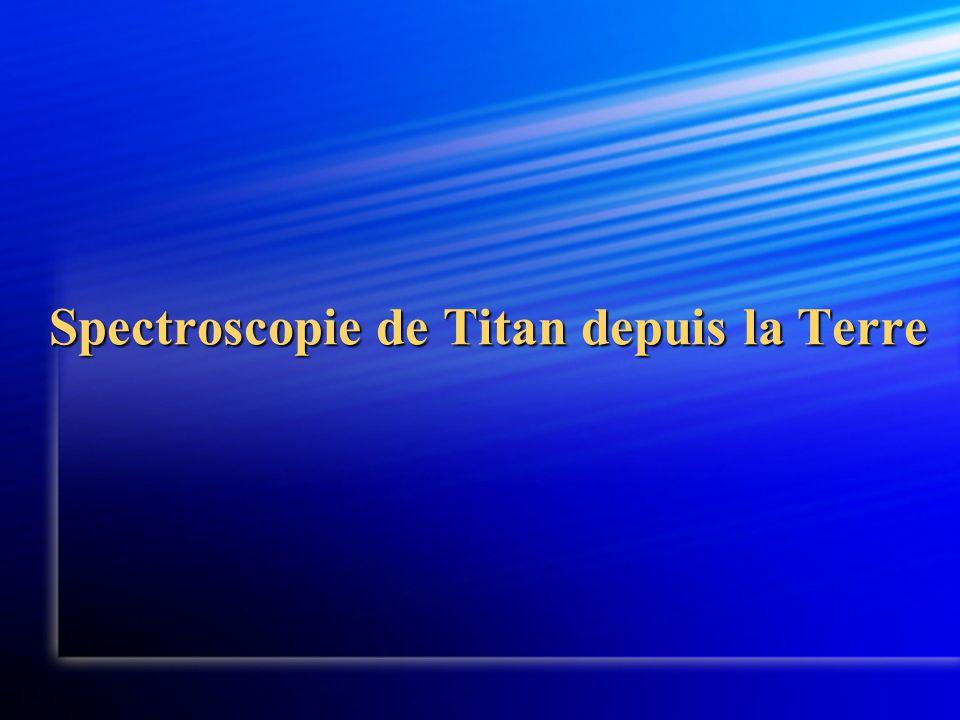 Spectroscopie de Titan depuis la Terre