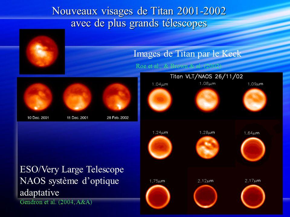 Nouveaux visages de Titan 2001-2002 avec de plus grands télescopes