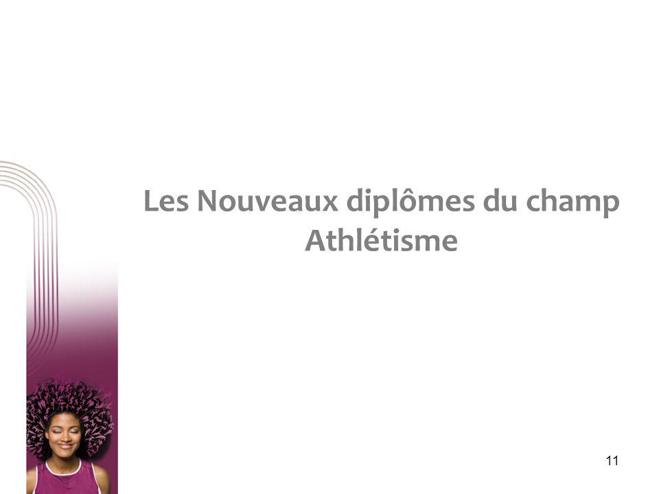 Les Nouveaux diplômes du champ Athlétisme