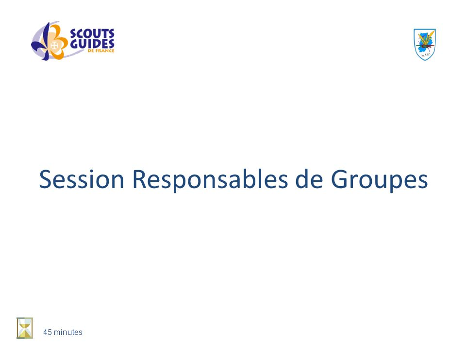 Session Responsables de Groupes