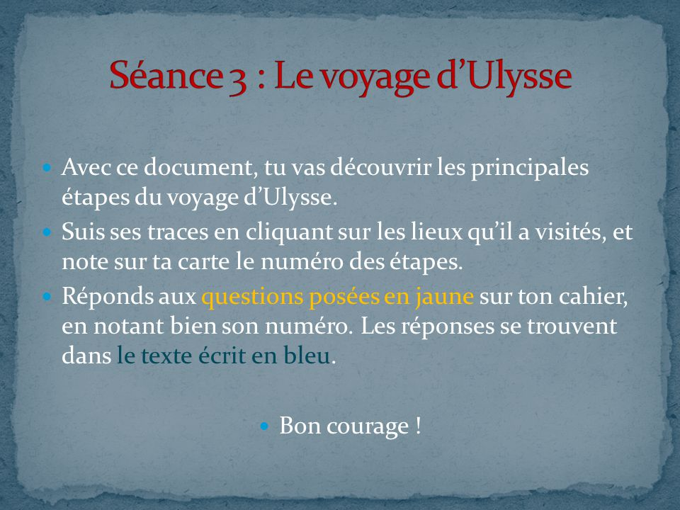 Séance 3 : Le voyage d'Ulysse