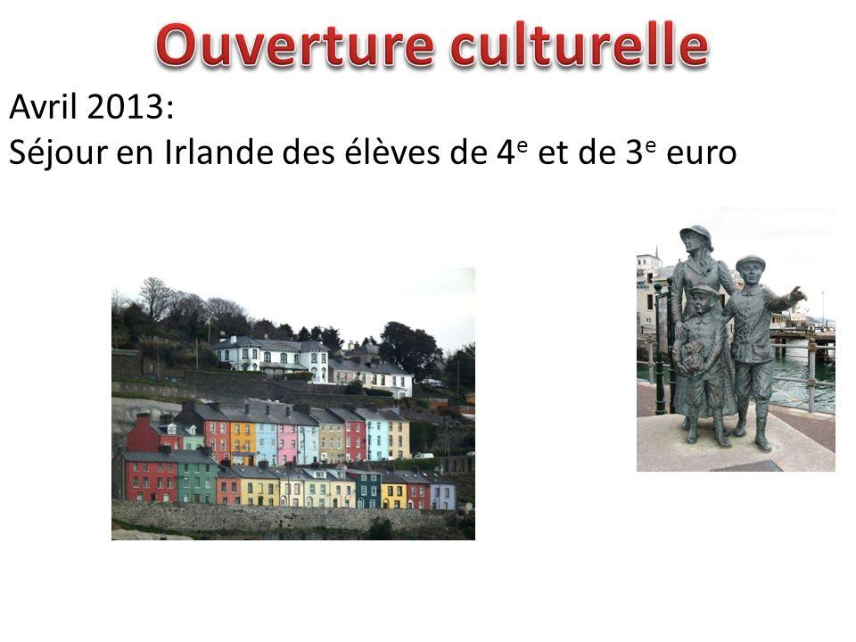 Ouverture culturelle Avril 2013: