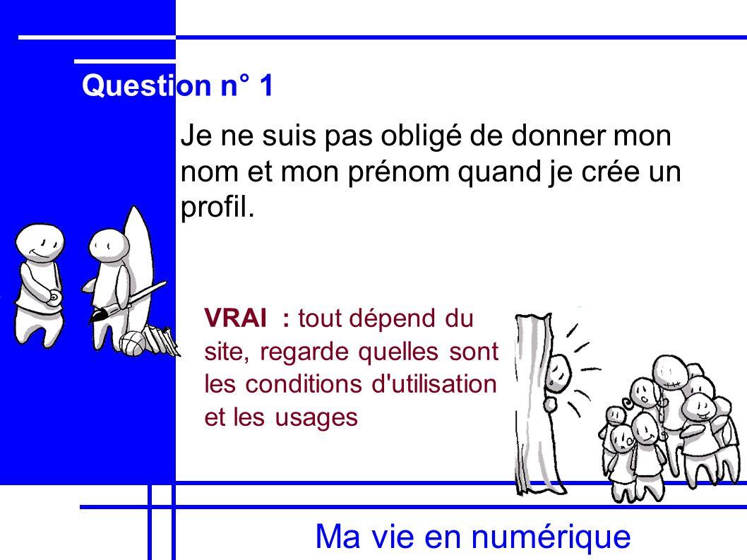 Ma vie en numérique Question n° 1