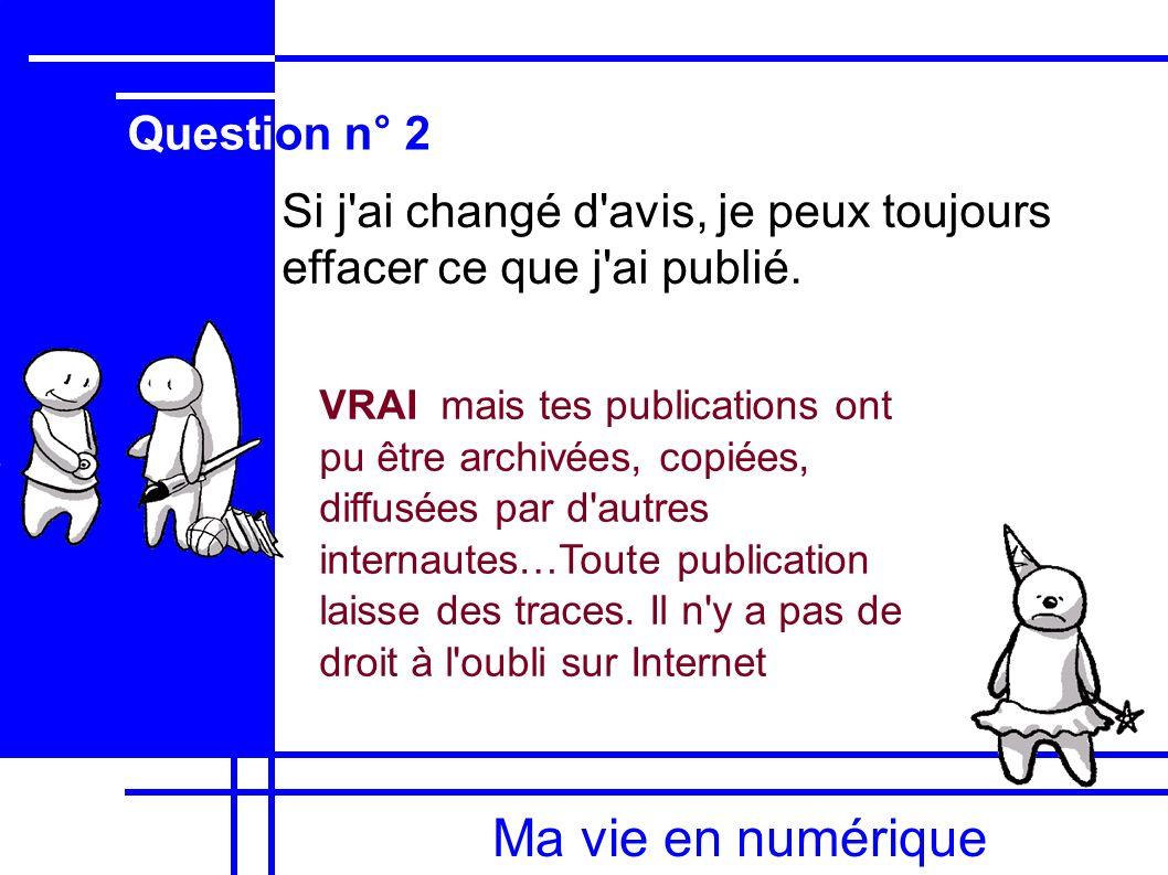Ma vie en numérique Question n° 2