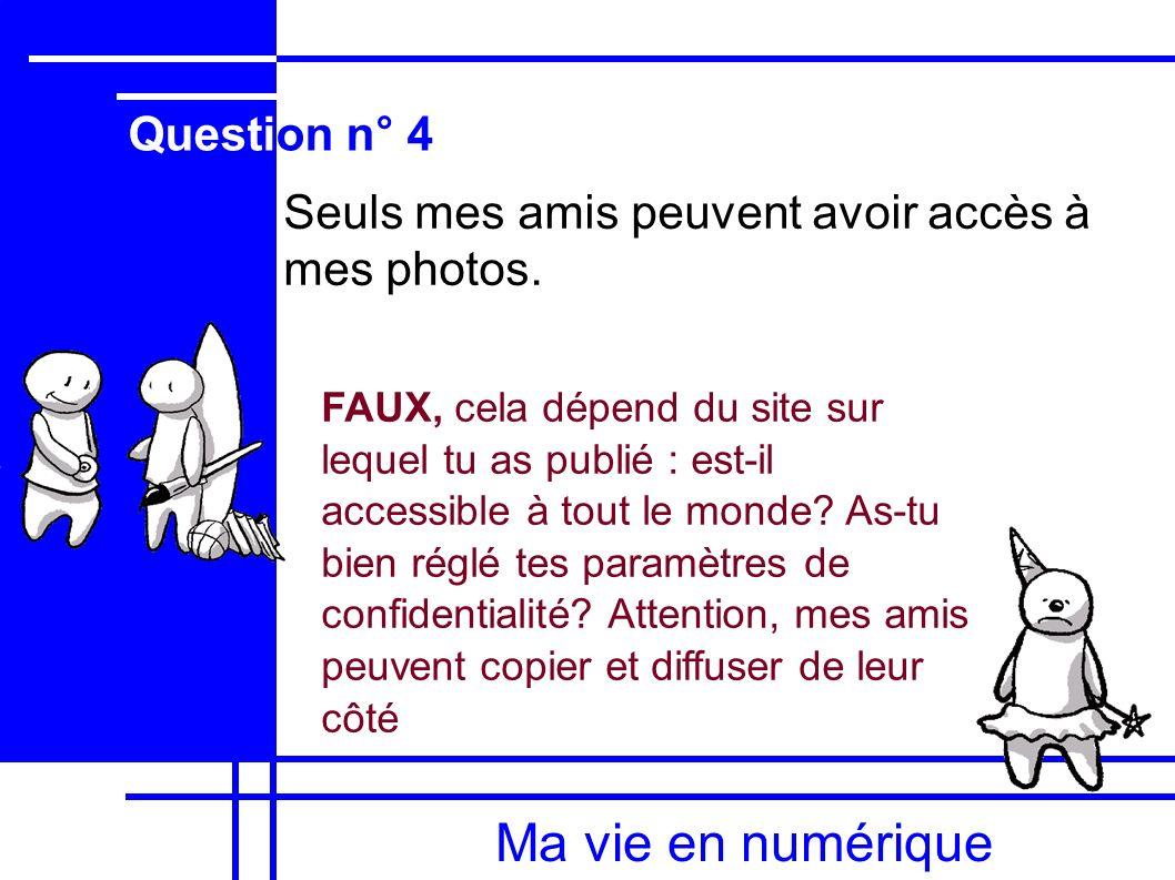 Ma vie en numérique Question n° 4