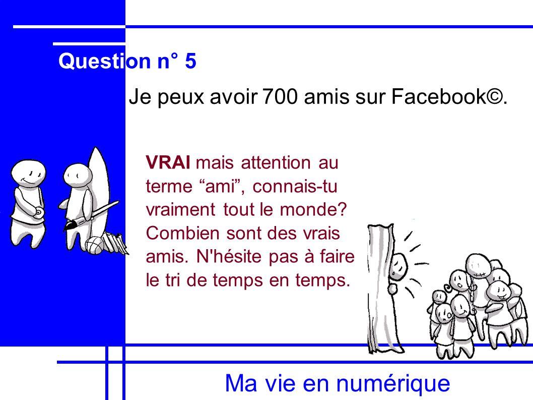 Ma vie en numérique Question n° 5