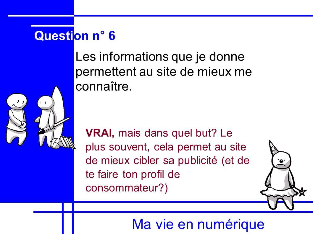 Ma vie en numérique Question n° 6