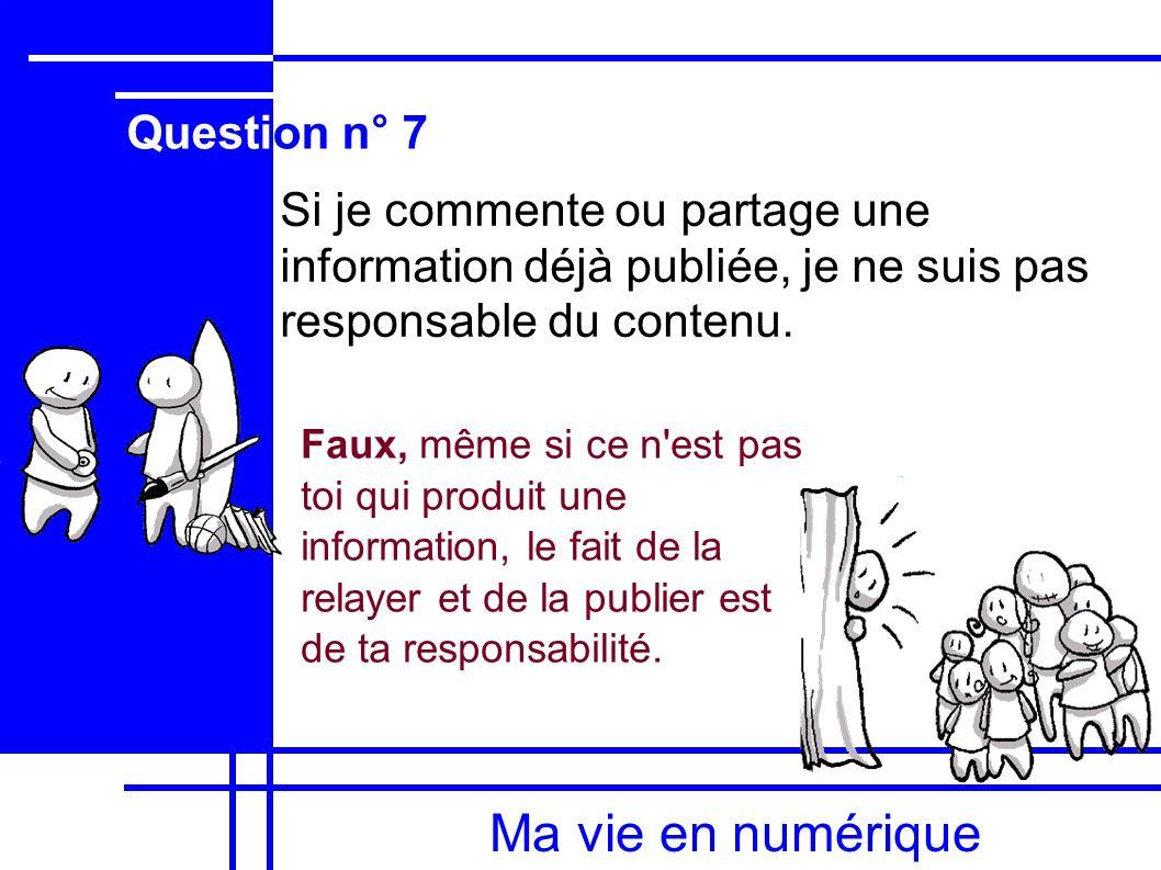 Ma vie en numérique Question n° 7