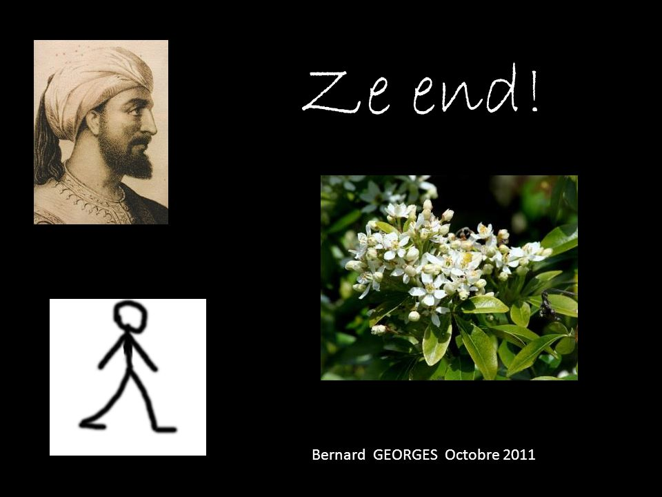 Ze end! Bernard GEORGES Octobre 2011