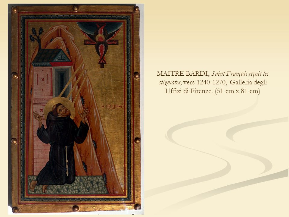 MAITRE BARDI, Saint François reçoit les stigmates, vers 1240-1270, Galleria degli Uffizi di Firenze.