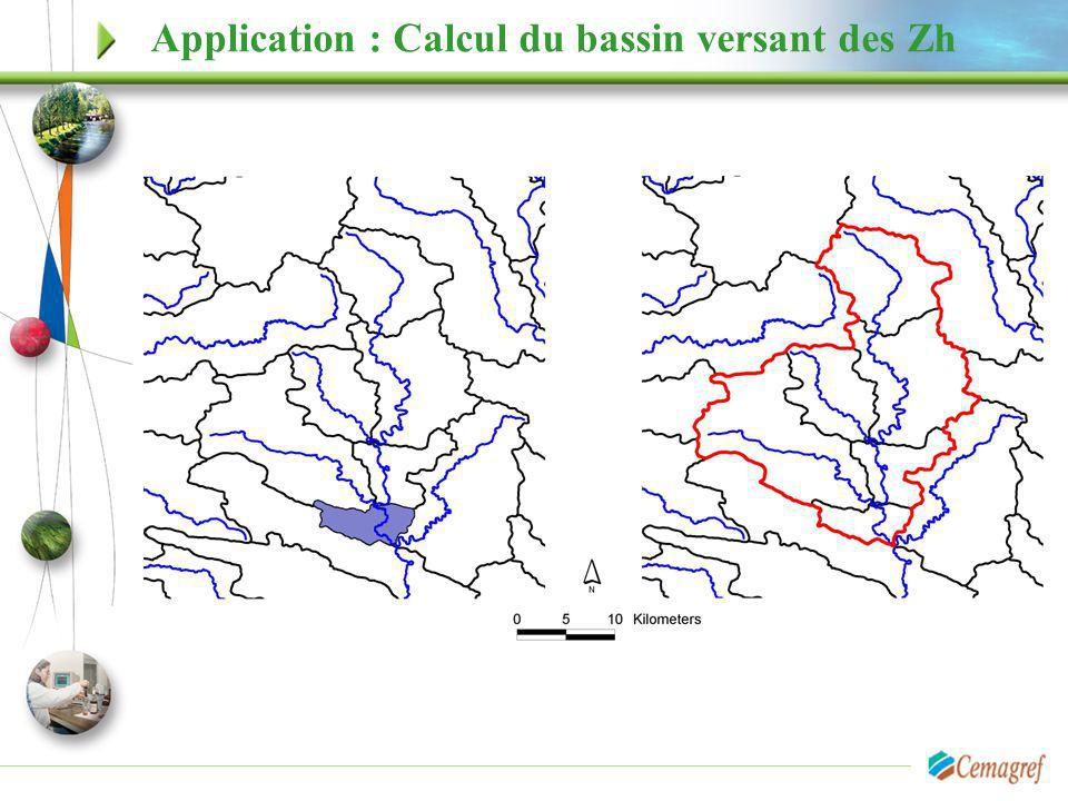 Application : Calcul du bassin versant des Zh