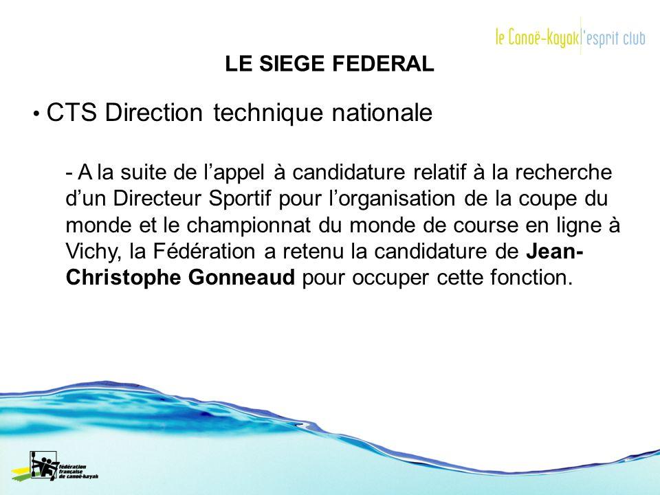 LE SIEGE FEDERAL CTS Direction technique nationale.