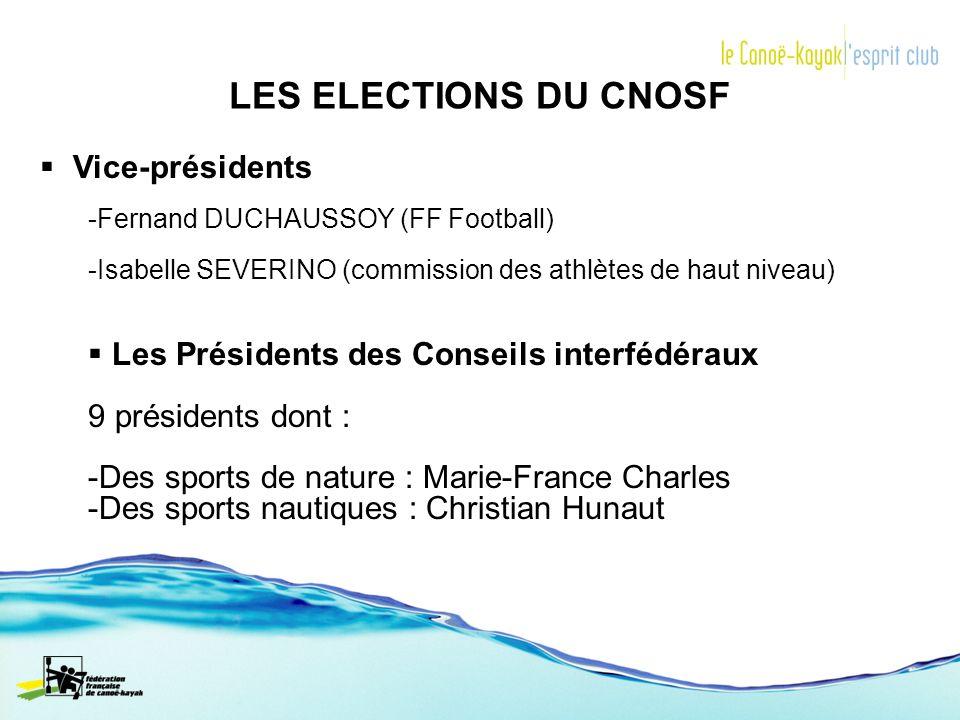 LES ELECTIONS DU CNOSF Vice-présidents