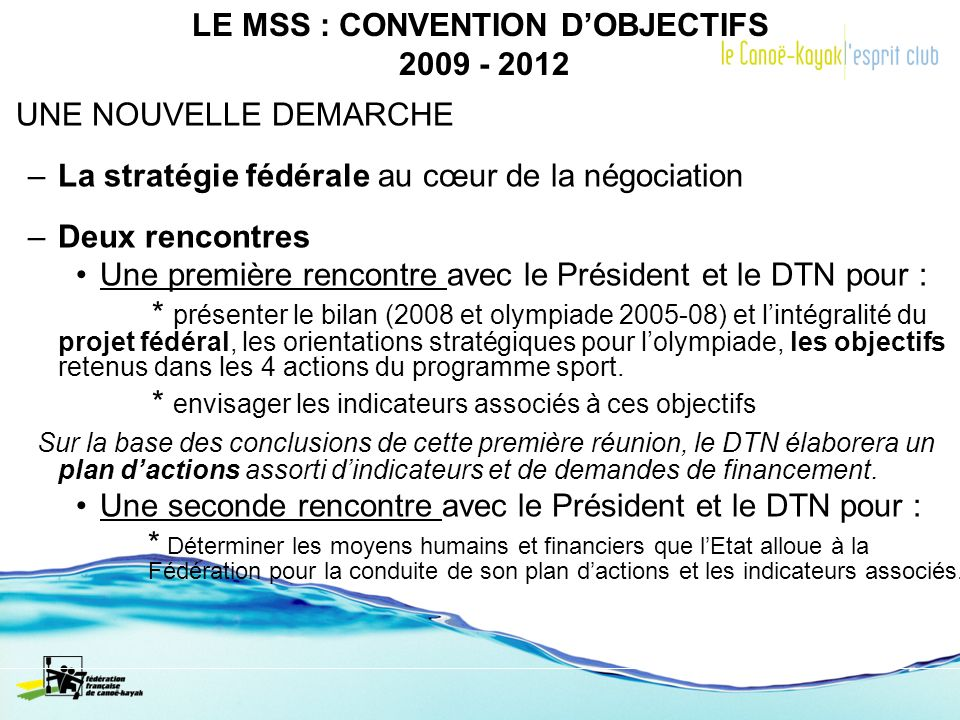 LE MSS : CONVENTION D'OBJECTIFS 2009 - 2012