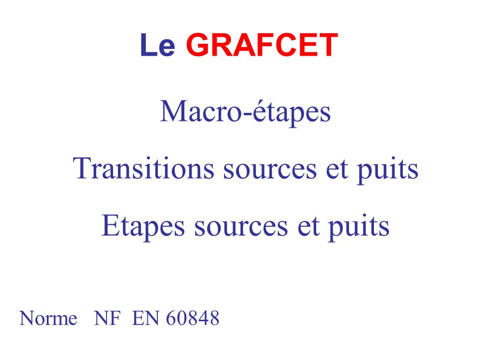 Transitions sources et puits Etapes sources et puits