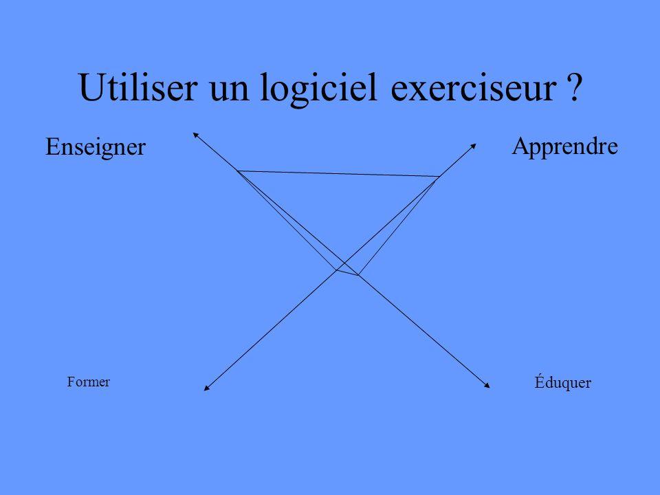 Utiliser un logiciel exerciseur