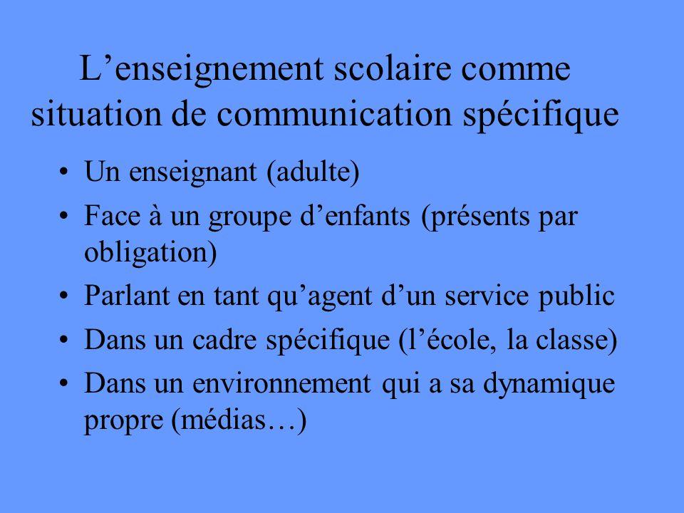 L'enseignement scolaire comme situation de communication spécifique