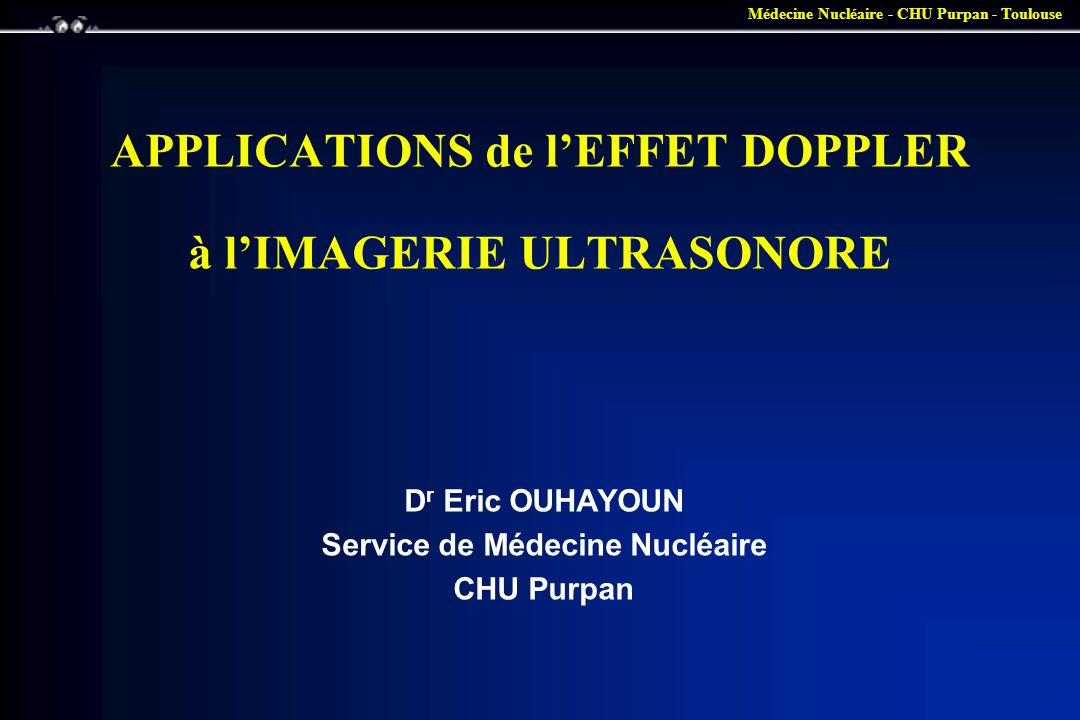 APPLICATIONS de l'EFFET DOPPLER à l'IMAGERIE ULTRASONORE