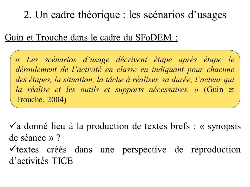 2. Un cadre théorique : les scénarios d'usages