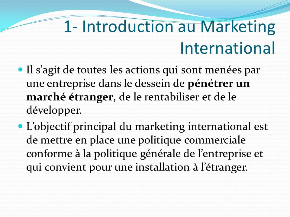 1- Introduction au Marketing International