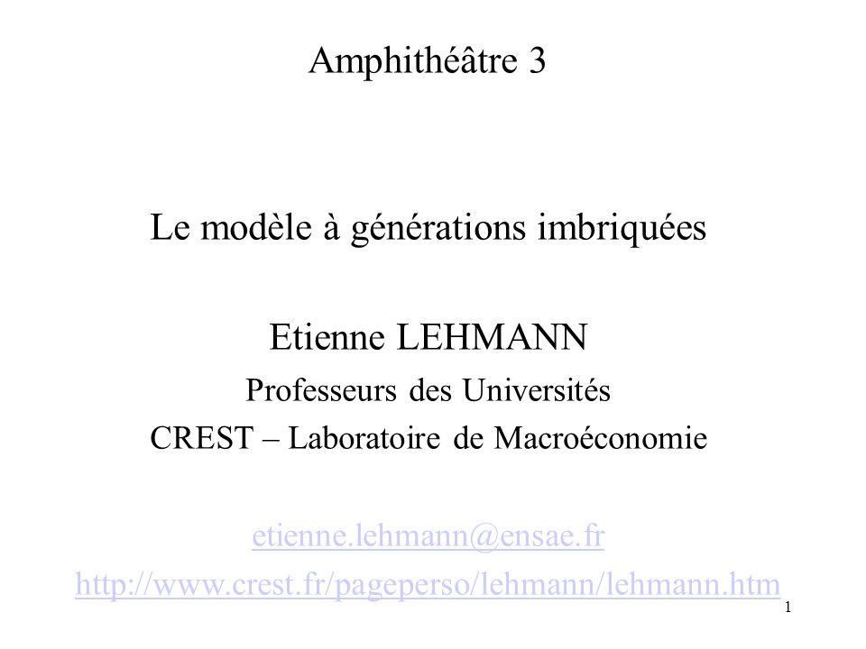 Le modèle à générations imbriquées Etienne LEHMANN