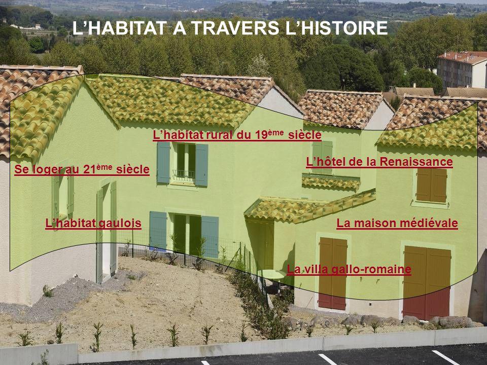 L'HABITAT A TRAVERS L'HISTOIRE