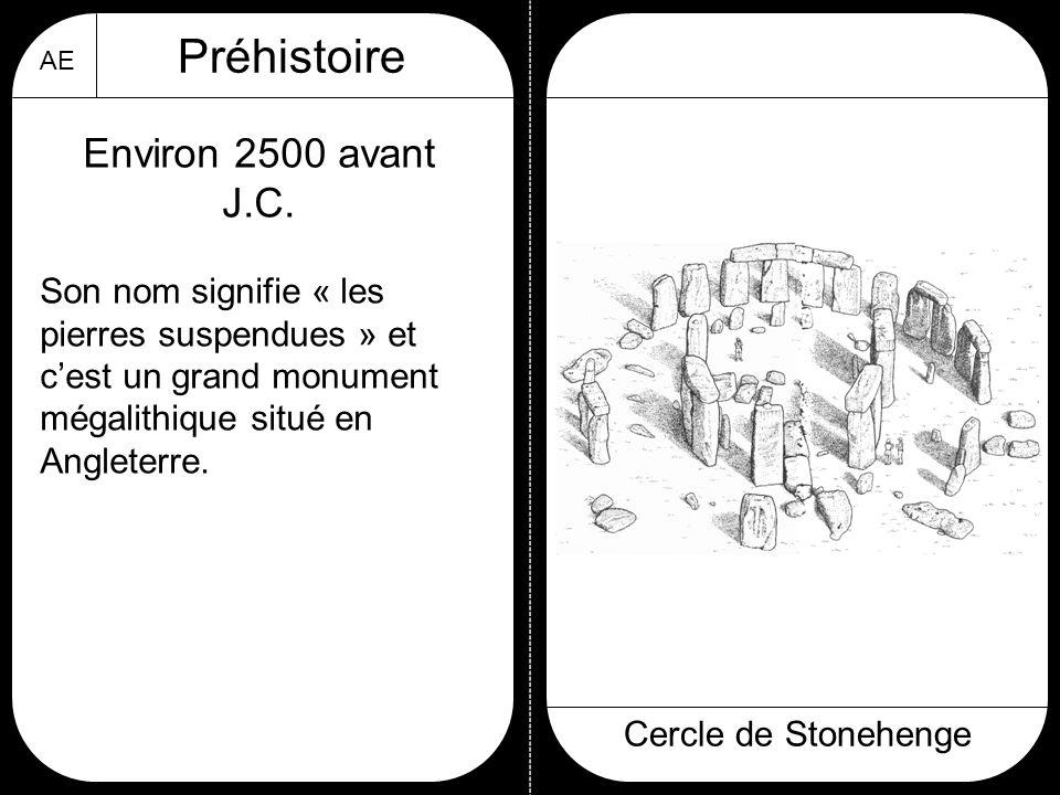 Préhistoire Environ 2500 avant J.C.