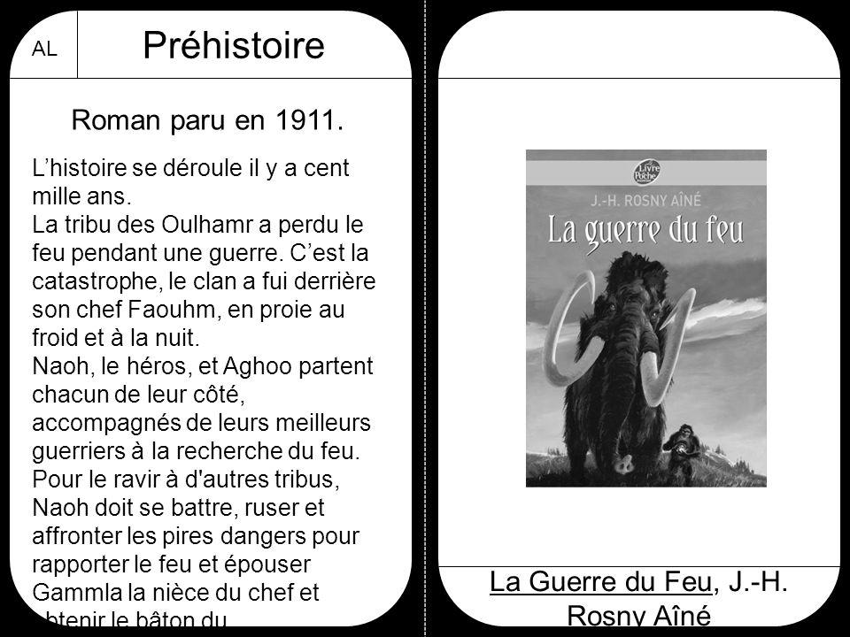La Guerre du Feu, J.-H. Rosny Aîné