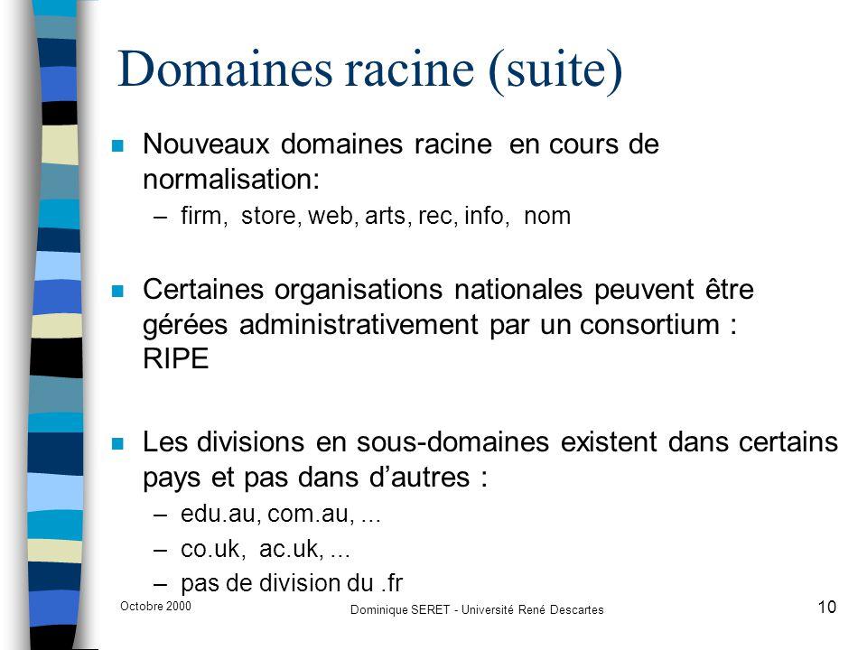 Domaines racine (suite)