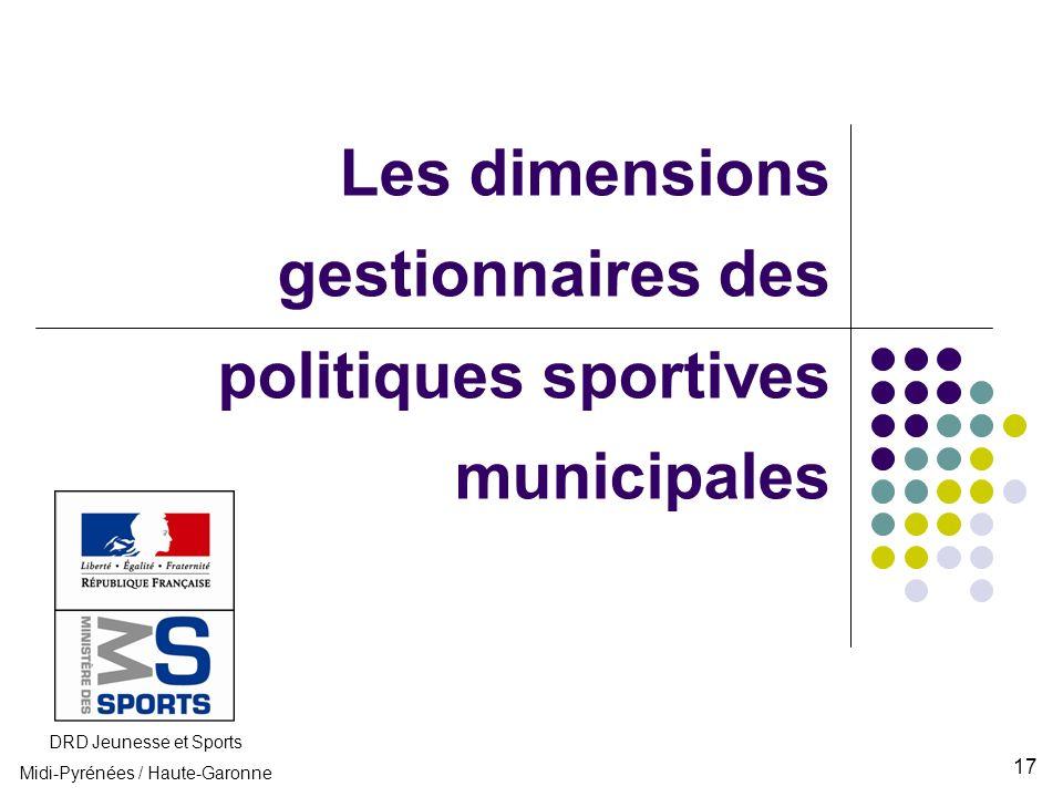 Les dimensions gestionnaires des politiques sportives municipales