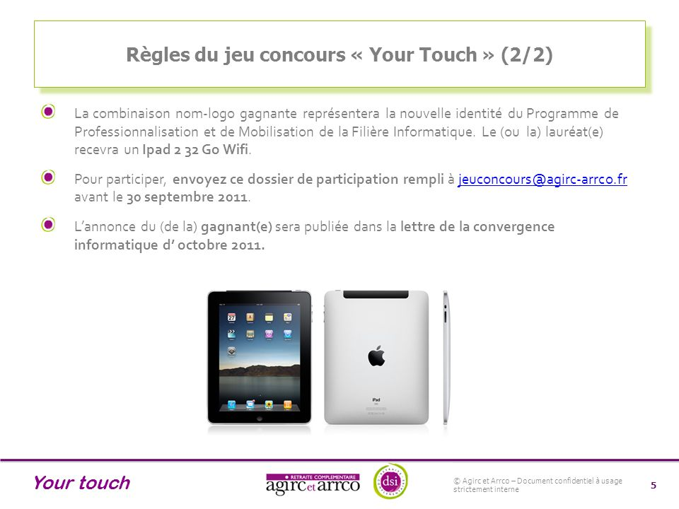Règles du jeu concours « Your Touch » (2/2)