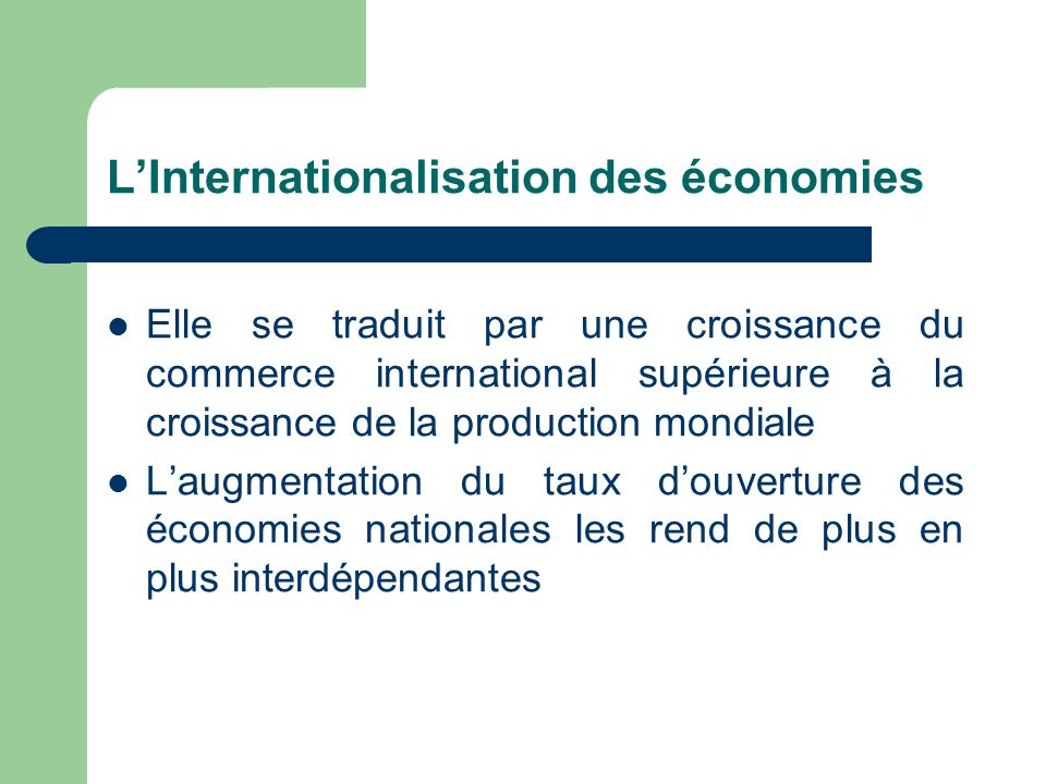 L'Internationalisation des économies