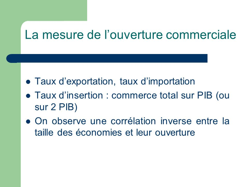 La mesure de l'ouverture commerciale