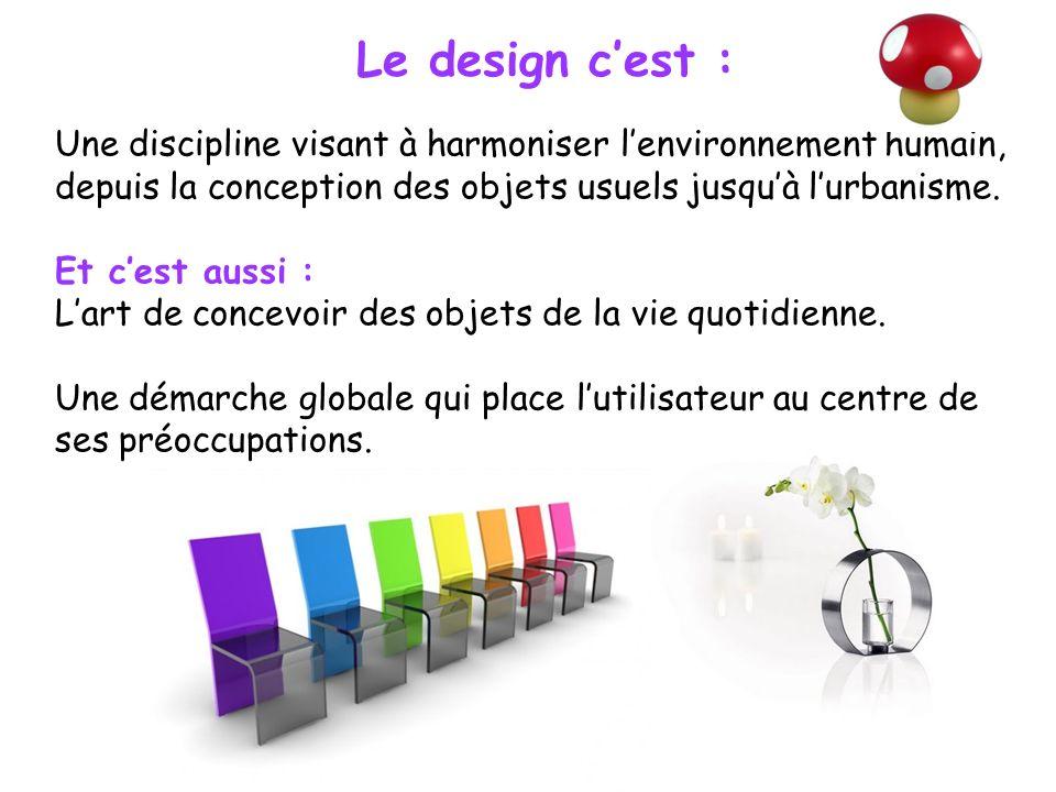Le design c'est :