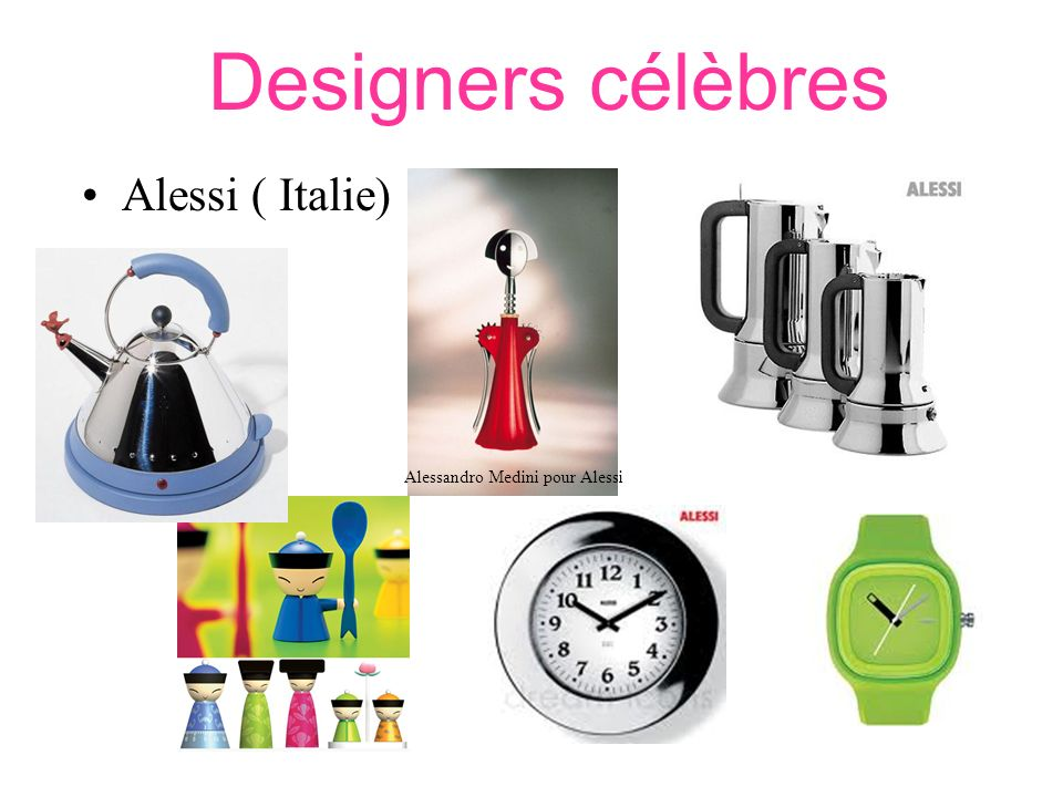 Designers célèbres Alessi ( Italie) Alessandro Medini pour Alessi