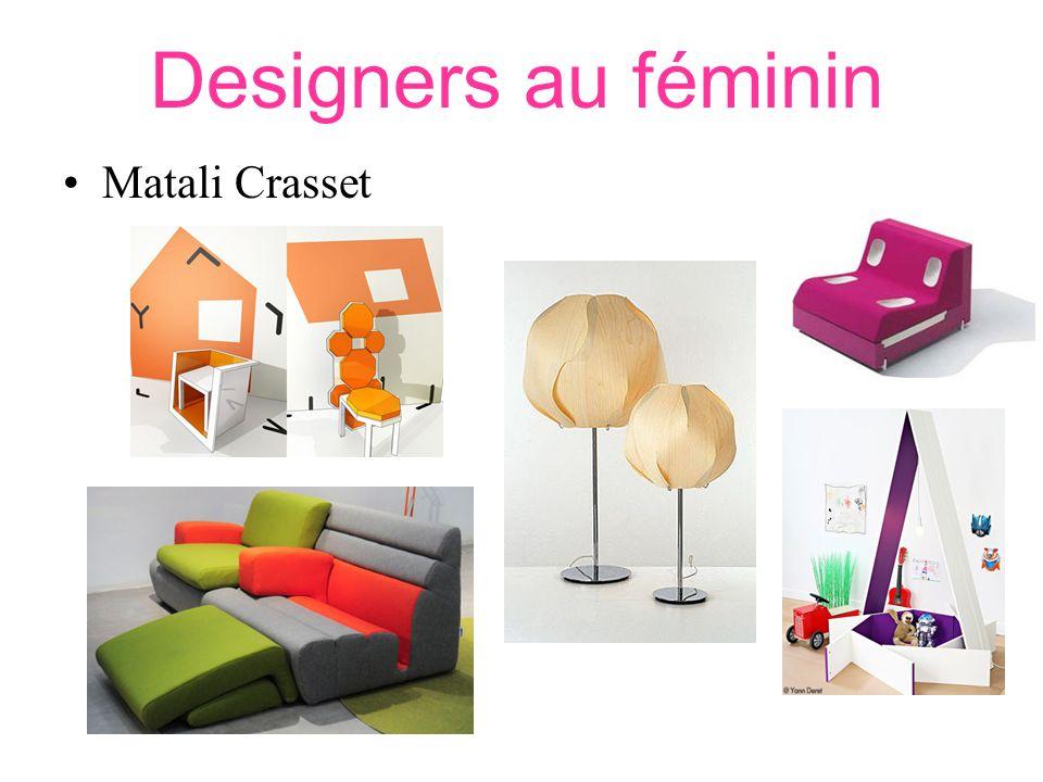 Designers au féminin Matali Crasset