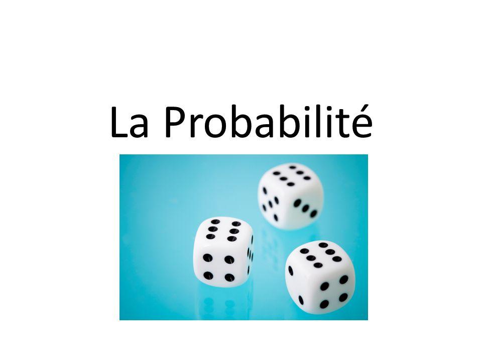 La Probabilité